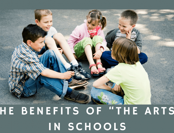 """The Benefits Of """"The Arts"""" In Schools"""