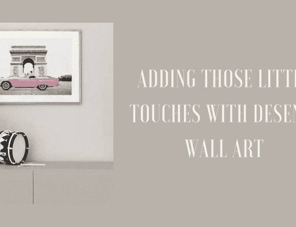 Adding Those Little Touches With Desenio Wall Art