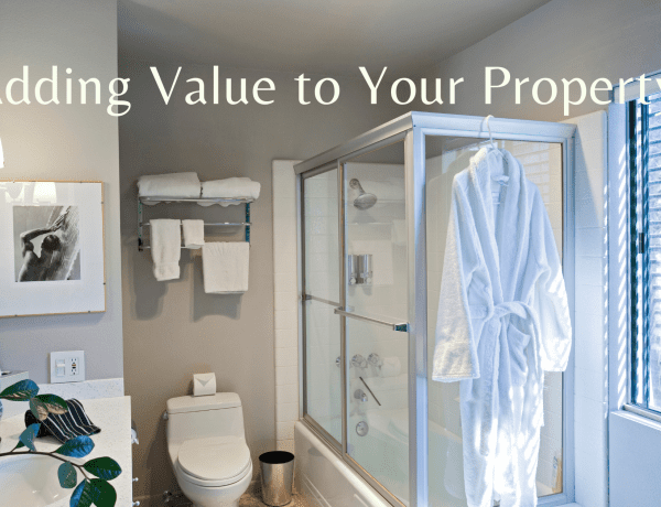 Adding Value to Your Property